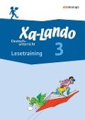 Xa-Lando 3. Lesetraining. Deutsch- und Sachbuch